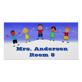 Teacher's Classroom Sign With Students Poster