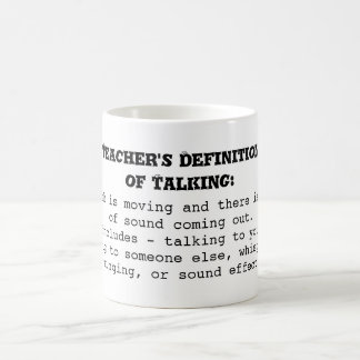 Teacher's Definition of Talking Classic White Coffee Mug