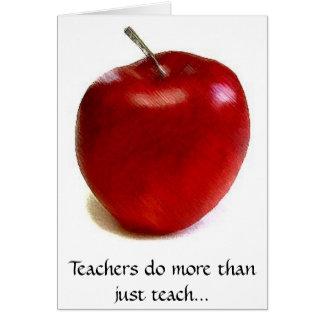 Teachers do more than just teach... card