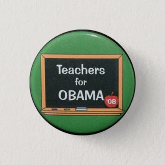 Teachers for Obama 1 Inch Round Button