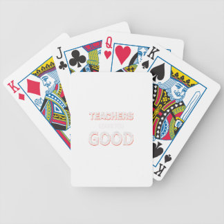 Teachers gonna learn you good bicycle playing cards