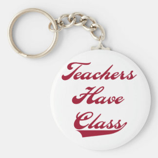 Teachers Have  Class Red Keychain