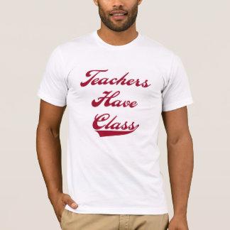 Teachers Have  Class Red T-Shirt