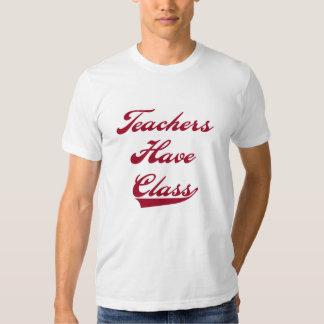 Teachers Have  Class Red Tee Shirt