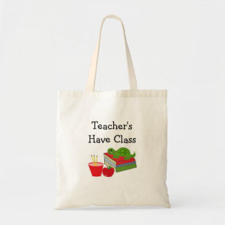 Teacher's Have Class Tote Bag