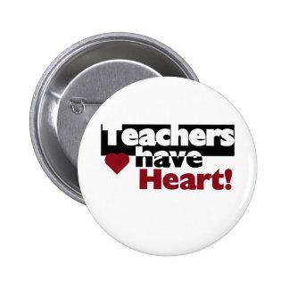 Teachers Have Heart 2 Inch Round Button