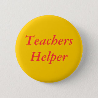 Teachers Helper 2 Inch Round Button