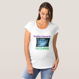Teachers Invest in Futures Maternity s/s T-shirt
