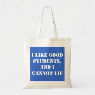 Teachers Like Good Students Tote