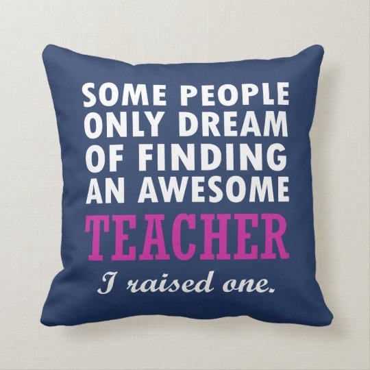 TEACHER'S MOM THROW PILLOW