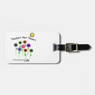 Teachers Plant Flowers Luggage Tag