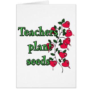 TEACHERS PLANT SEEDS CARD