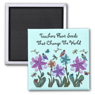 Teachers Plant Seeds Magnets