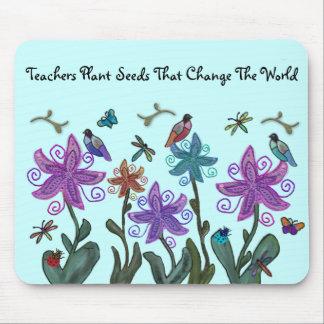 Teachers Plant Seeds Mousepad