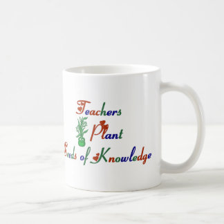 Teachers Plant Seeds of Knowledge Mug