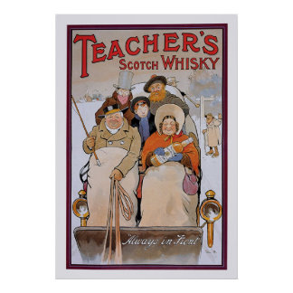 Teacher's Scotch Whisky Poster