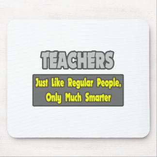Teachers...Smarter Mouse Pad