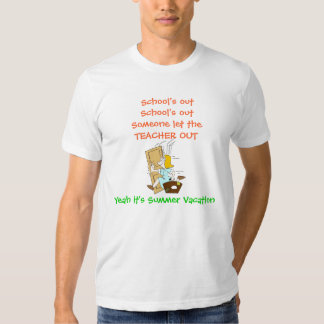 TEACHER'S SUMMER VACATION T-SHIRT