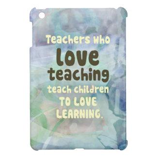 Teachers Who Love Teachers Cover For The iPad Mini