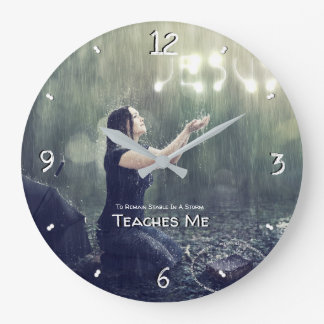 Teaches Me To Remain Stable In A Storm 93 Large Clock