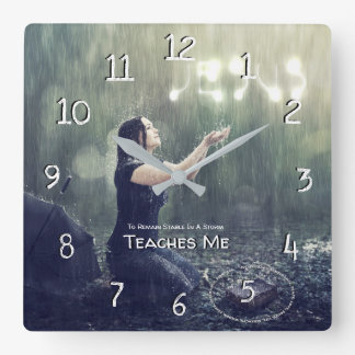 Teaches Me To Remain Stable In A Storm Square Wall Clock