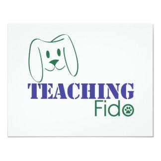 "Teaching Fido Logo Wear 4.25"" X 5.5"" Invitation Card"