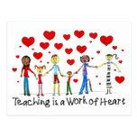 Teaching is a Work of Heart Postcard
