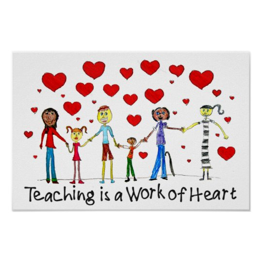 Teaching is a Work of Heart Poster