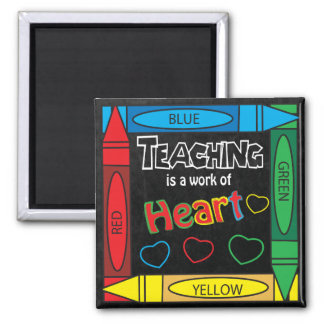 Teaching is a work of heART Square Magnet