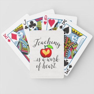 Teaching is a Work of Heart Teacher Appreciation Bicycle Playing Cards