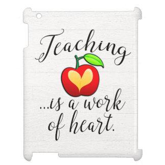 Teaching is a Work of Heart Teacher Appreciation iPad Case