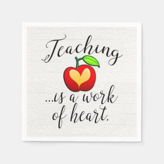 Teaching is a Work of Heart Teacher Appreciation Napkin