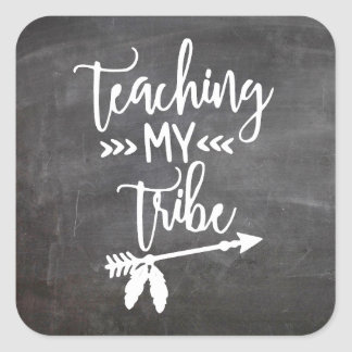 Teaching my tribe chalkboard typography fun quote square sticker