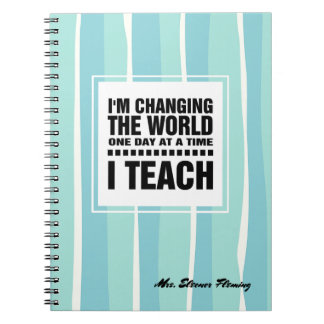 Teaching Quote | Custom Name Gift Notebooks