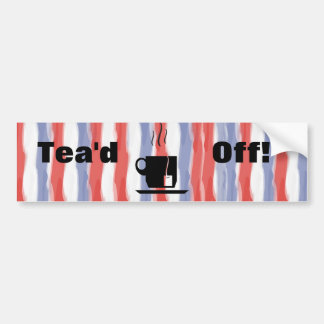 Tea'd Off Bumper Sticker