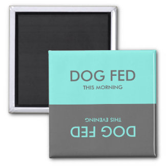 Teal and Grey | Feed Dog Pet Reminder Magnet