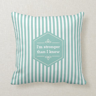 Teal and White Stripes Motivational Saying Throw Pillow
