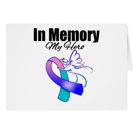 Teal, Blue and Pink Ribbon In Memory of My Hero Card