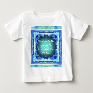 Teal Blue Green Beauty Reflection Quote Baby T-Shirt