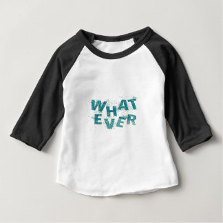 Teal Blue Whatever PNG Baby T-Shirt