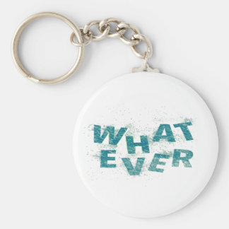 Teal Blue Whatever PNG Keychain