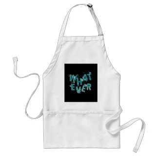 Teal Blue Whatever Standard Apron