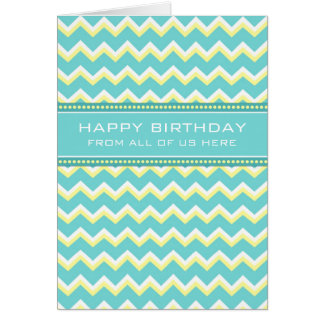 Teal Chevron Business From Group Birthday Card