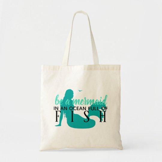 Teal Mermaid Quote Beach Vacation Tote Bag