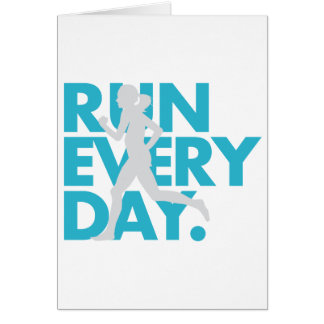 """Teal/Silver """"Run Every Day"""" Card"""