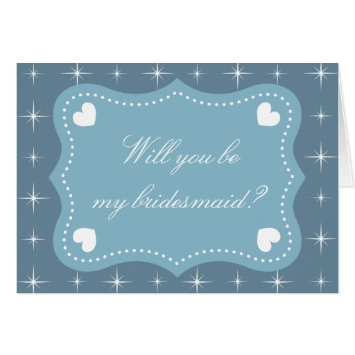 Teal Will you be my bridesmaid greeting card