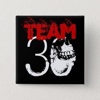 Team 30 2 inch square button