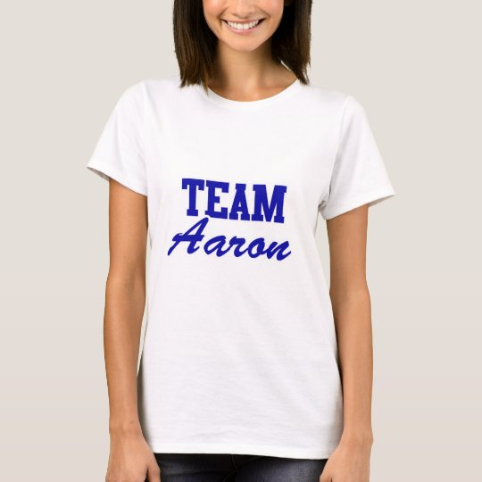 Team Aaron T-Shirt