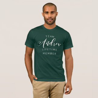 Team Andrew lifetime member T-Shirt