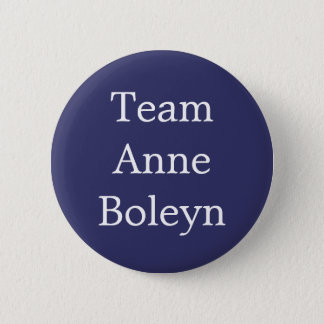 Team Anne Boleyn 2 Inch Round Button